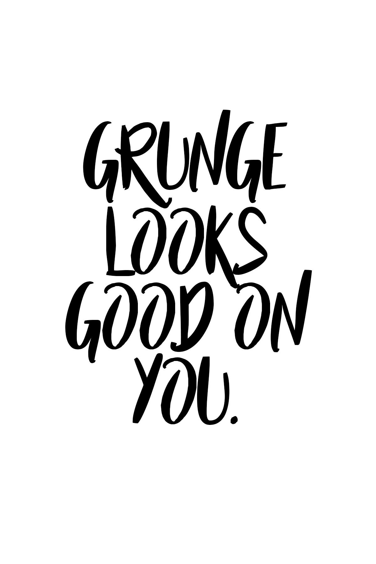 Captain Marvel Printable Quote_Grunge Looks Good on You