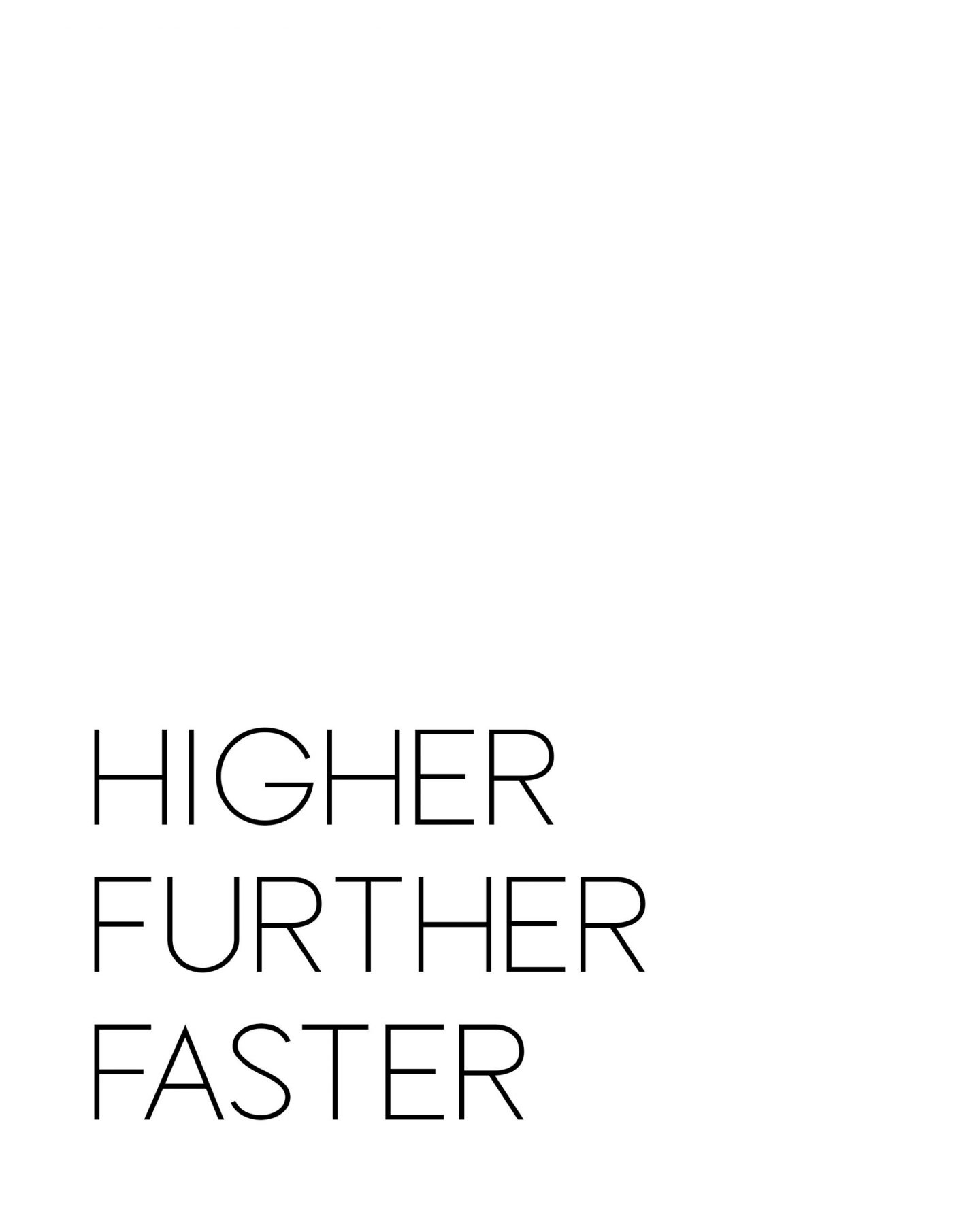 Higher Further Faster Download8x10
