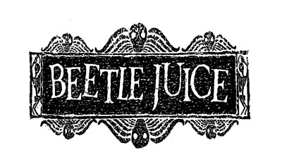 Beetlejuice Sign