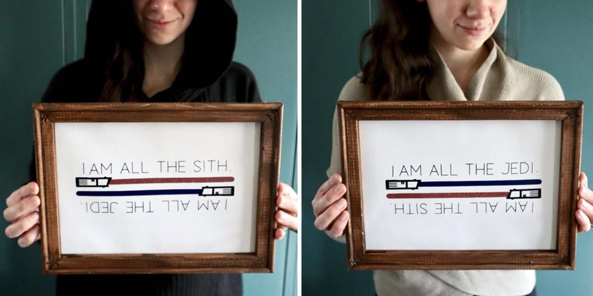 DIY: I Am All the Sith & I Am All the Jedi Quote Sign