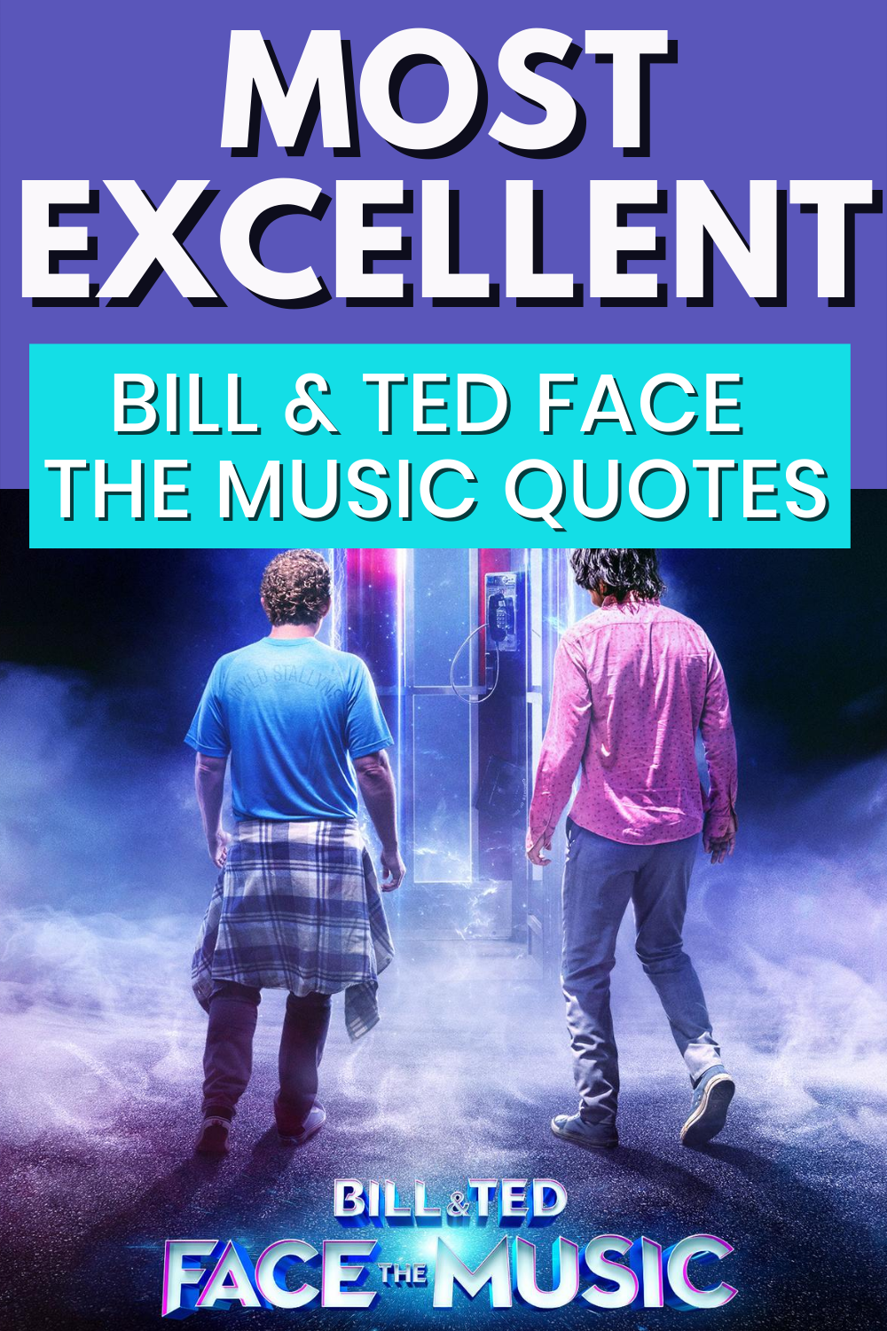 Funny Bill Ted Face The Music Quotes From Bill Ted 3 Popcorner Reviews