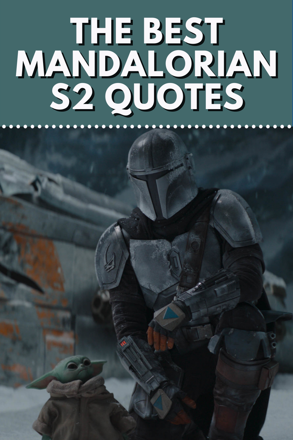 The Best Mandalorian Quotes From Season 2 Popcorner Reviews They reproduce at a staggering rate and are known to stalk urban alleyways and remote. the best mandalorian quotes from season